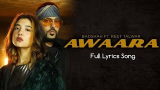 Awaara ( LYRICS ) - Badshah Ft.Reet Talwar - YouTube