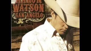 Aaron Watson  ~ Heyday Tonight