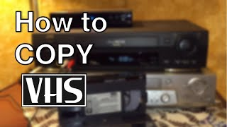 How To Copy VHS Movie Tapes When You Can't
