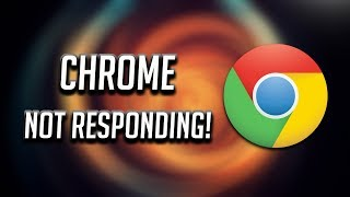 Why is chrome not responding