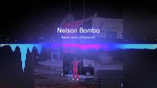 Nelson Bomba  Remo (Remix By Hodremix)