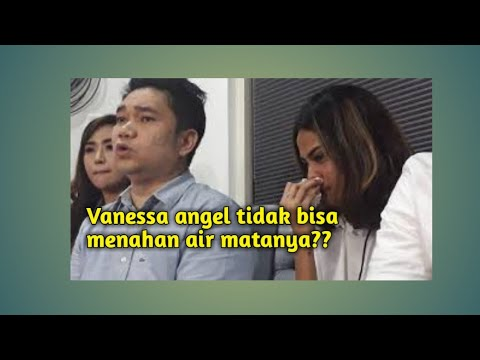 Berita terbaru!! VANESSA ANGEL MENANGIS HISTERIS ADA APA??