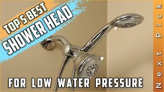 Top 5 Best Shower Head For Low Water Pressure Reviews in 2020