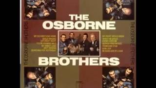 My Heart Would Know - The Osborne Brothers