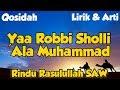 "Download Lagu Ya Robbi Sholli Ala Muhammad ""Rindu Rasulullah SAW"" Lirik Dan Arti Mp3 Free"