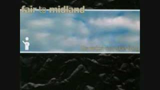 Fair to Midland- As I Was Traveling...