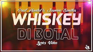 Gambar cover Whiskey Di Bottal | Lyrics | Preet Hundal & Jasmine Sandlas | Latest Punjabi Songs 2018 | Syco TM