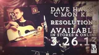 Dave Hause - C'mon Kid
