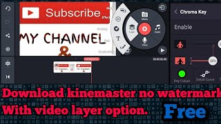 download kinemaster without watermark with video layer - TH-Clip
