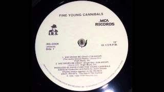 She Drives Me Crazy (The Justin Strauss Remix) - Fine Young Cannibals