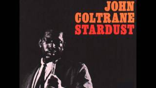 Gambar cover Stardust / John Coltrane