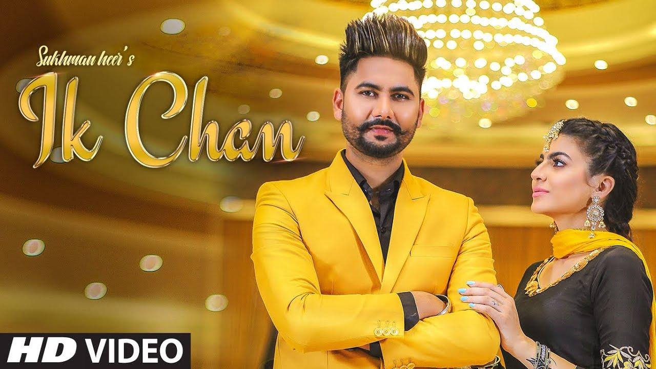 Ik Chan Lyrics by Sukhman Heer