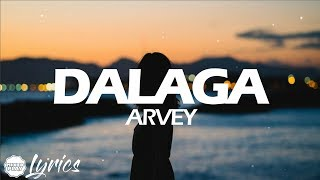 Arvey   Dalaga (Lyric Video) 🎵