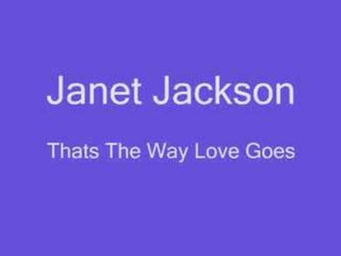 Janet Jackson - Thats The Way Love Goes