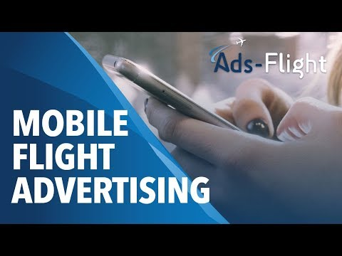 ADS FLIGHT REVOLUTIONIZES ADS IN INTERNATIONAL AIRPORTS BY TARGETING AIRPORT PASSENGERS AT THE PERFECT TIME AND GATE