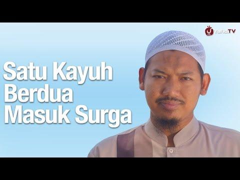 Kajian Keluarga: Satu Kayuh Berdua Masuk Surga - Ustadz Abu Ubaidah Yusuf As Sidawi