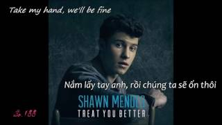 [Kara + Vietsub] Treat You Better Shawn Mendes