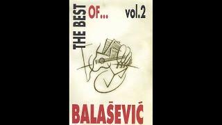Djordje Balasevic   The Best Of... Vol. 2   (Audio 1994) HD
