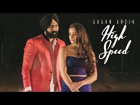 High Speed  Gagan Ahuja