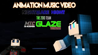 Minecraft animation music video |nightmare night by glaze wooden toaster