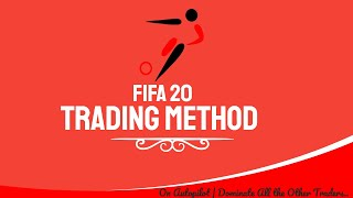 FIFA 20 Trading Method | On Autopilot | Dominate All the Other Traders 🔥🔥