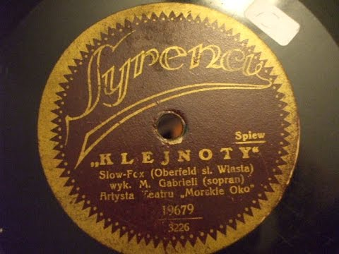 """Klejnoti"" Slow Fox Trot"" Sung by M Gabriell Syrena Record 19679"
