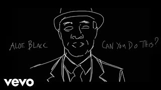 Aloe Blacc - Can You Do This (Official Lyric Video)
