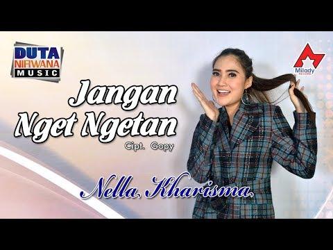 Nella Kharisma Jangan Nget Ngetan Official