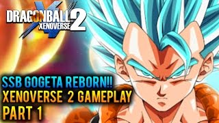 Dragon Ball Xenoverse 2: Part 1 - SSB Gogeta Reborn! | (DBX2 Gameplay Walkthrough)