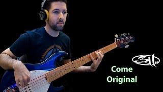 311 - Come Original (Bass Cover)