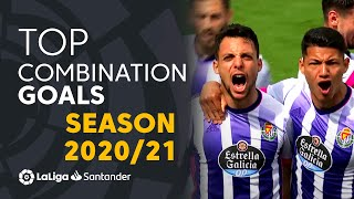 TOP 10 COMBINATION PLAY GOALS LaLiga Santander 2020/2021