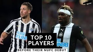 Top 10 players before their NUFC debut
