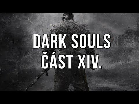 Dark Souls část XIV.