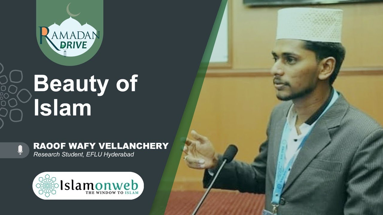 Beauty Of Islam | Raoof Wafy Vellanchery | Islamonweb Ramdan Drive Day 24