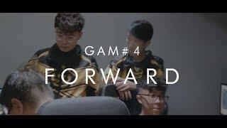 GAM #4 : FORWARD! - Tiếp tục tiến lên [Nhật ký của GAM]
