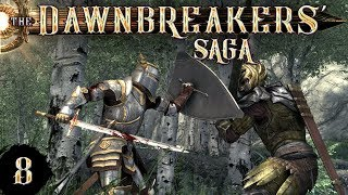 "DAWNBREAKERS // Skyrim Roleplay Entry 08 - ""Paladin Whitestrake"""