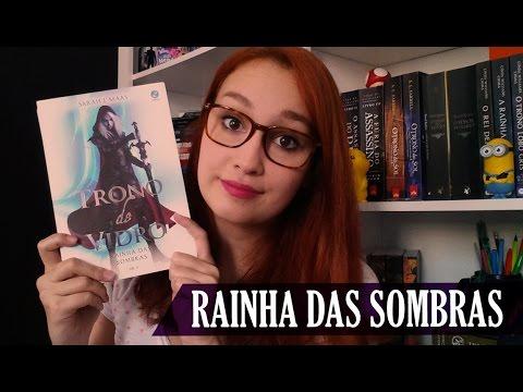 Rainha das Sombras (Sarah J. Maas) - VEDA #18 | Resenhando Sonhos