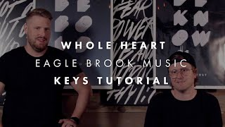 Whole Heart (Keys Tutorial)
