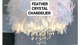 FEATHER CRYSTAL CHANDELIER DIY | LUXURY & GLAM EASY HACK
