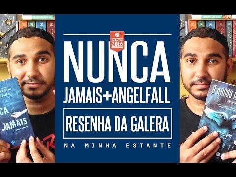 Booktalk da Galera: Nunca Jamais + Angelfall | Na Minha Estante