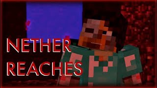 ♪ Nether Reaches | Minecraft Parody | Lyrics