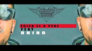 MR.MISSH Égjen El A Pénz Feat. Rhino ( Dilemma 2015 )