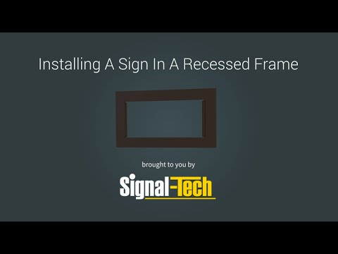 Installing A Sign In A Recessed Frame