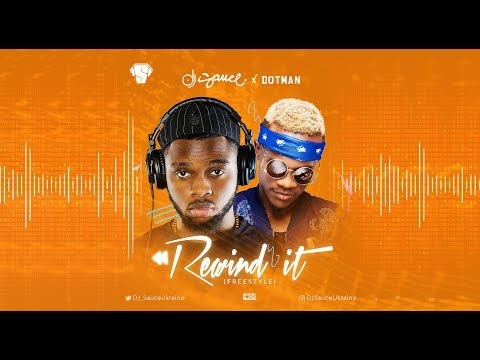 DJ SAUCE ft. DOTMAN – REWIND IT (OFFICIAL AUDIO) | 2017