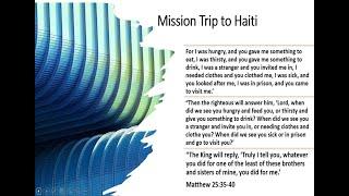 "Missionary Trip to Haiti  ""Koman Oui Ye"" Creole ( How are you ?)"