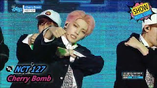 [HOT] NCT 127 - Cherry bomb, 엔시티 127 - 체리 밤 Show Music core 20170708