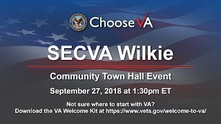 Secretary of Veterans Affairs Robert Wilkie State of VA Community Town Hall