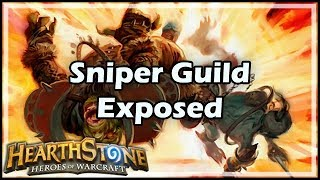 [Hearthstone] Sniper Guild Exposed