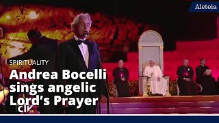 Angelic Lord's Prayer by Andrea Bocelli for Pope Francis