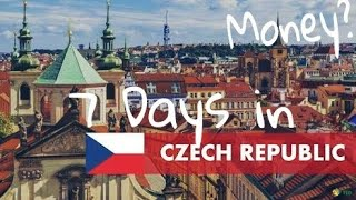 7 Days in Czech Republic! How much money do you need